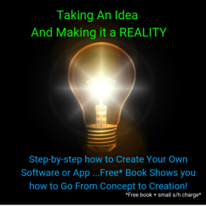 How To Create Your Own Software Or App From Concept To Creation-Worksmarter4yourfuture