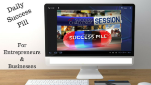 Daily Success Pill For Entrepreneurs & Businesses Worksmarter4yourfuture.com