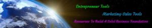 Entrepreneur Tools Marketing-Sales Tools Resources To Build A Solid Foundation-Worksmarter4yourfuture